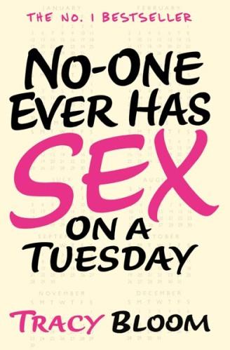 No One Ever Has Sex on a Tuesdayx